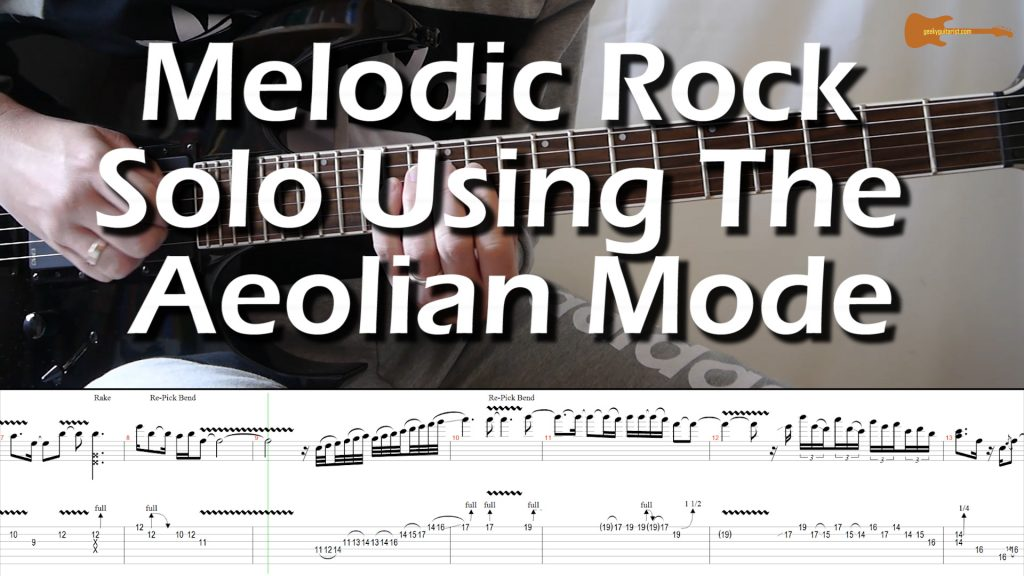 Melodic Rock Solo Using The Aeolian Mode